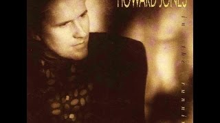 HOWARD JONES - ''TEARS TO TELL''  (1992)