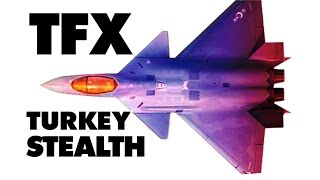 TFX TURKEY STEALTH FIGHTER!