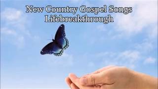 "Country Gospel Songs - ""I Believe"" Beautiful Album"