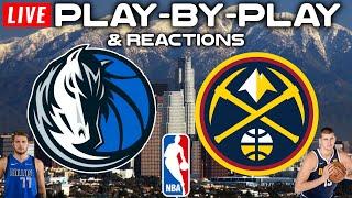 Dallas Mavericks vs Denver Nuggets  Live Play-By-Play & Reactions