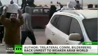 'Bilderberg Hand': Deadly chaos in Libya, Bahrain as Wave of Rage spreads