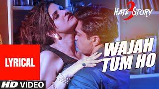 Wajah Tum Ho Lyrics Video  Armaan Malik