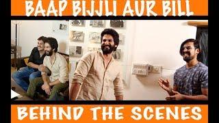 Baap Bijli Aur Bill Ft. Shahid Kapoor| Behind The Scenes| Jadoo Vlogs