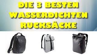 Die 3 besten wasserdichten Rucksäcke / Dry Bags mit Laptopfach - Welcher ist der beste Dry Bag?