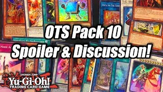 Yu-Gi-Oh! OTS Pack 10 Spoiler  Discussion!