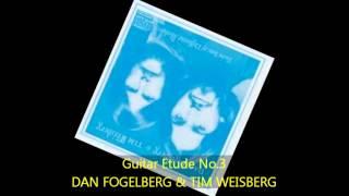 Dan Fogelberg & Tim Weisberg - GUITAR ETUDE NO.3