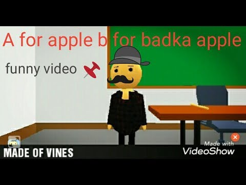 A for aplle b for badka apple c for || made of vines