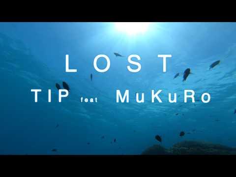 LOST/TIP feat MuKuRo(Prod.Michita)