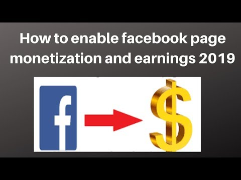 How to enable facebook page monetization and earnings 2019