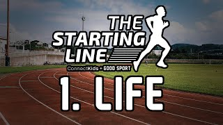 "Starting Line: Intro Session ""Life"""