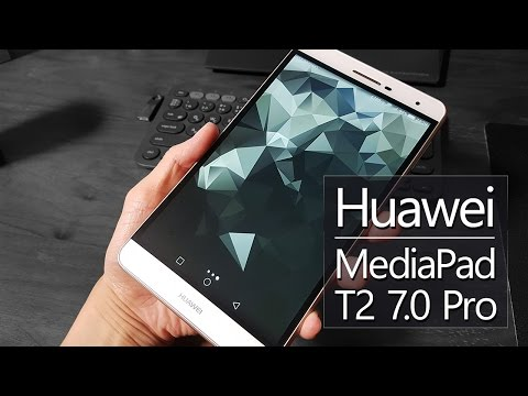 Huawei MediaPad T2 7.0 Pro Hands-On : Chrome, YouTube...