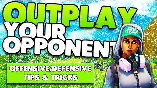 Outplay Your Opponents! | Offensive/Defensive Tips & Tricks | Fortnite Battle Royale