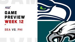 Seattle Seahawks vs Philadelphia Eagles Week 12 NFL Game Preview