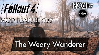 Fallout 4 mod feature 05 - The Weary Wanderer