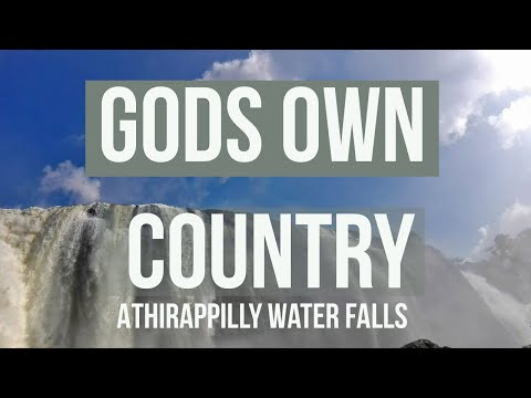 Athirappilly Water Falls   Kerala Gods Own Country   HD Musical Video   Mobile Videography