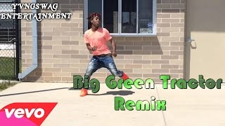 Big Green Tractor REMIX @Yvngswag Ends Racism