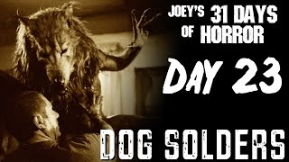 Dog Soldiers 2002  31 Days Of Horror  JHF