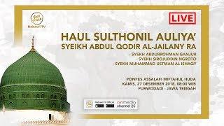 LIVEHaul Syeikh Abdul Qodir Al-Jailany RA . Ponpes Assalafi Miftahul Huda, Purwodadi - Jawa Tengah