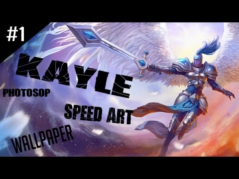 Wallpaper in Photoshop - League of Legends (Kayle) #1