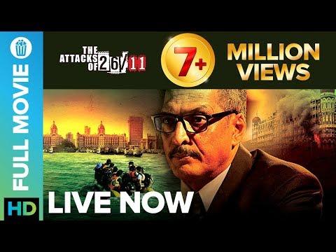 the attacks of 26 11 full movie live on eros now nana pateka