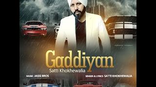 Gaddiyan  Satti Khokhewalia