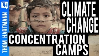 Climate Change Concentration Camps