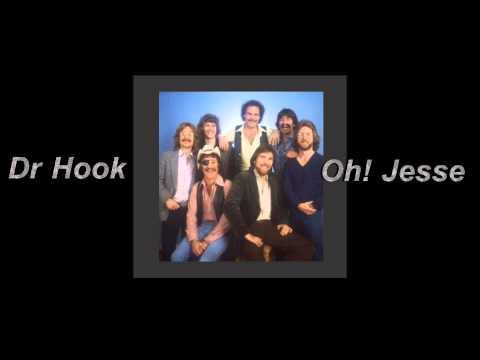 """Dr Hook -  """"Oh! Jesse"""""""