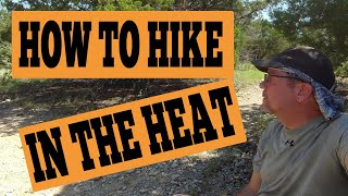 How To Hike In The Heat