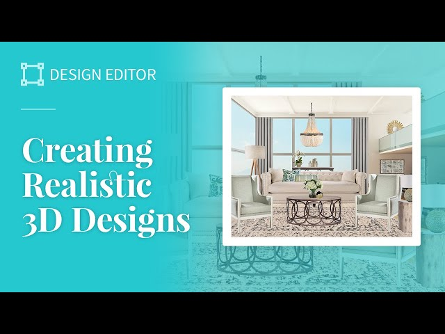 Creating Realistic 3D Designs