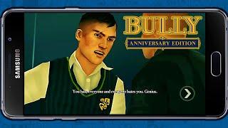 Bully: Anniversary Edition - FINAL MISSION [Android] (1080p)