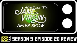 Jane The Virgin Season 3 Episode 20 Review & After Show | AfterBuzz TV