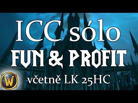 Sólo ICC pro srandu a profit - 790g/45 minut (WoW)