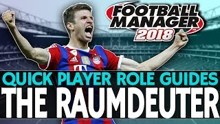 Football Manager 2018 Player Role Guides   The Raumdeuter