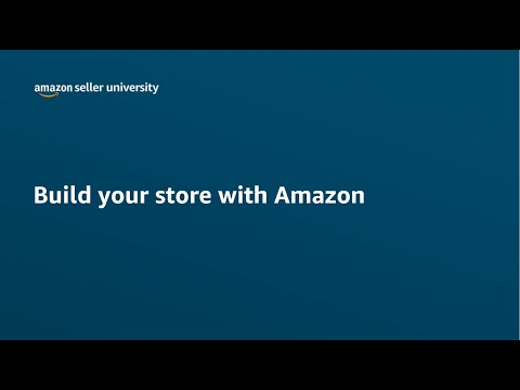 How to Build your Amazon Store for you Brand