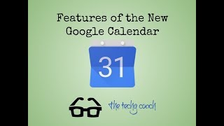 Features of the New Google Calendar