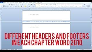 Different Headers and Footers in each chapter of a word document in Word 2010