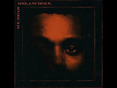 Descargar My Dear Melancholy/The Weeknd a La Maxima Calidad 320 kbps!!..