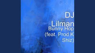 Bunny Hop (feat. Prod K Shiz)