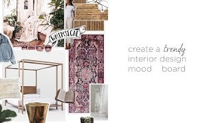 How To Make A Trendy, Fashion Inspired Interior Design Mood Board.