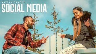 Social Media  Vattan Sandhu