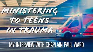 Ministering To Teens In Trauma