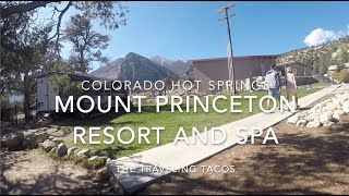 Mount Princeton Hot Spring Resort and Spa - The Traveling Tacos - Buena Vista, Colorado