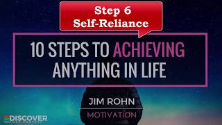 Step 6 -  10 Steps To Achieve Anything In Life - Jim Rohn - Habits of the Wealthy