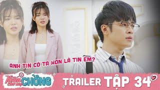 Kiếm Chồng Cho Mẹ Chồng | Trailer 34: Chồng chọn tin lời trà xanh, Bách Thảo dọn đồ bỏ về nhà ngoại