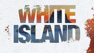 White Island | Trailer