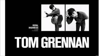 Tom Grennan  Royal Highness Lyrics
