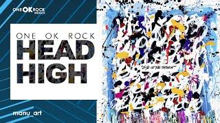 ONE OK ROCK   Head High | Lyrics Video | Sub Español