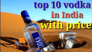 List of Top 10 Vodka Brands in India | vodka price in india