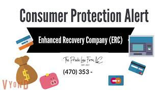 Enhanced Recovery Company (ERC) Collection Complaints.