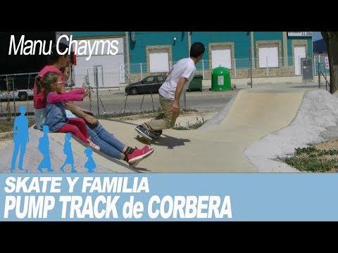 SKATE Y FAMILIA: SKATEPARK Y PUMP TRACK DE CORBERA (VALENCIA)